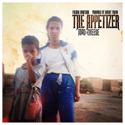 Mac & Cheese - The Appetizer by French Montana