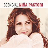Esencial Niña Pastori by Various Artists