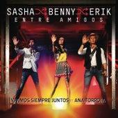 Vivimos Siempre Juntos (En Vivo Entre Amigos) by Sasha Benny Erik