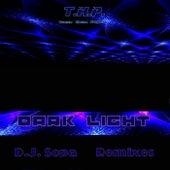 Dark Light (DJ Sopa Remixes) by Thp