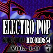 Electro Pop Selection Records54, Vol. 1.0 by Various Artists