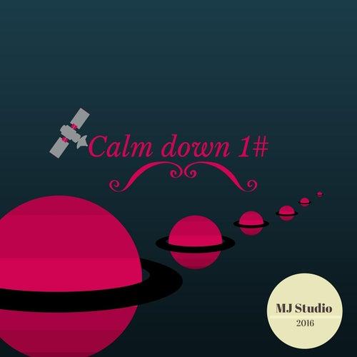 Calm Down 1# by MJ