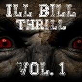 Ill Bill Thrill, Vol. 1 by Various Artists