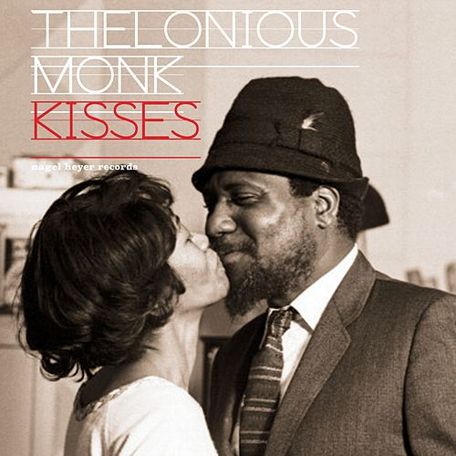 Kisses - Love Songs Only von Thelonious Monk