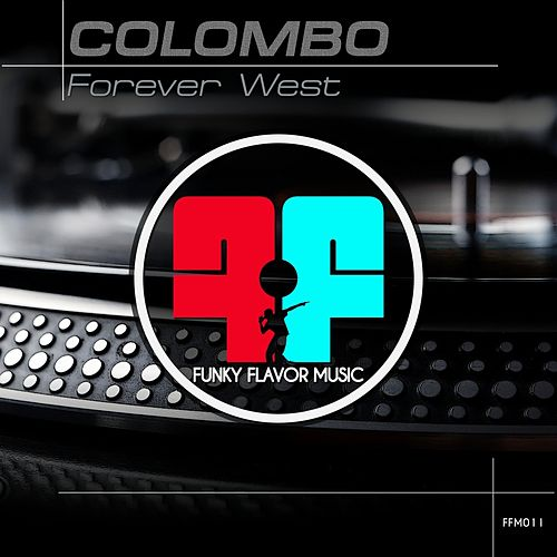 Forever West by Colombo