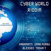 Cyber World Riddim by Various Artists