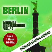 Berlin Minimal Underground, Vol. 40 by Various Artists