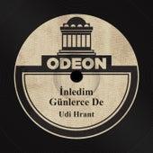 İnledim Günlerce De by Udi Hrant