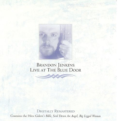 Live at the Blue Door by Brandon Jenkins