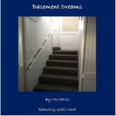 Basement Dreams (feat. Graii Ward) by Van Davis