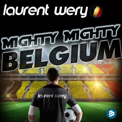 Mighty Mighty Belgium Radio Edit by Laurent Wery