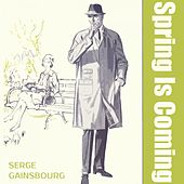 Spring Is Coming von Serge Gainsbourg