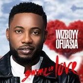 Gimme Ur Love - Single by Wizboyy Ofuasia