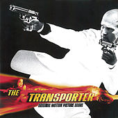 The Transporter (Original Motion Picture Score) by Various Artists