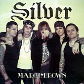 March Brown by Silver