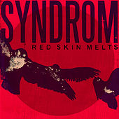 Red Skin Melts by SYN:DROM