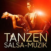 Tanzen: Salsa-Muzik by Various Artists