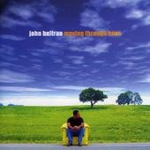 Moving Through Here von John Beltran