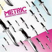 Monster Hospital by Metric
