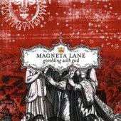 Gambling With God by Magneta Lane