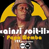 Ainsi soit-il (The complete Papa Wemba - Sonodisc) by Various Artists