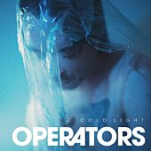 Cold Light by The Operators