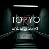 Tokyo Underground by Various Artists