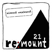 Almost Weekend 21 by Various Artists