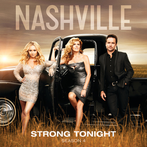 Strong Tonight by Nashville Cast