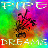 Pipe Dreams by Various Artists