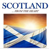 Scotland…From the Heart by Various Artists