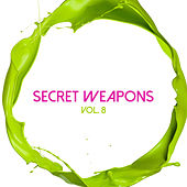 Secret Weapons, Vol. 8 by Various Artists