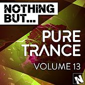 Nothing But... Pure Trance, Vol. 13 - EP by Various Artists