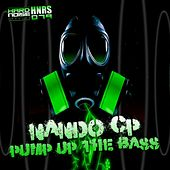 Pump Up The Bass by Nando CP