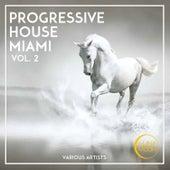 Progressive House Miami, Vol. 2 von Various