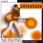 Il rock di Adriano Celentano (Remastered) by Adriano Celentano