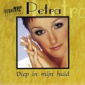 Diep in mijn Huid by Petra