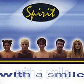 With A Smile by Spirit