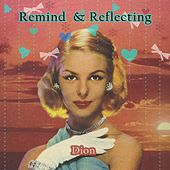 Remind and Reflecting von Dion