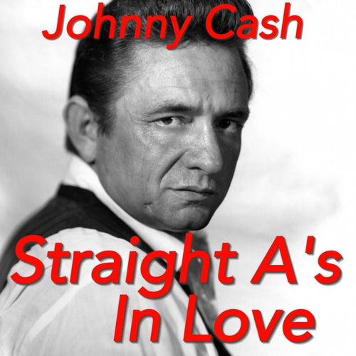 Straight A's In Love von Johnny Cash