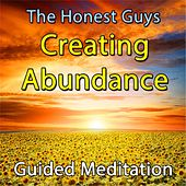 Creating Abundance Guided Meditation by The Honest Guys