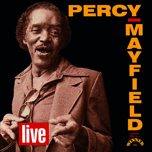 Percy Mayfield Live by Percy Mayfield