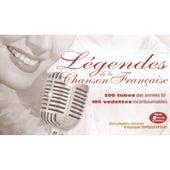 Légendes de la chanson française by Various Artists