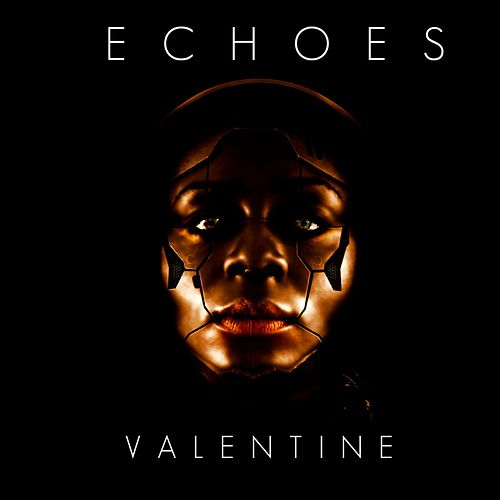 Valentine by The Echoes