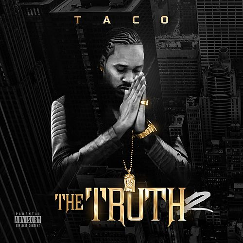 The Truth 2 von Taco
