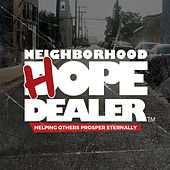 Neighborhood Hope Dealer by Various Artists