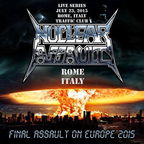 Live in Rome, Italy by Nuclear Assault