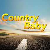 Country Baby von Various Artists
