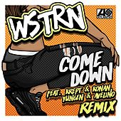 Come Down (Remix) (feat. Krept & Konan, Yungen & Avelino) by Wstrn