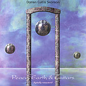 Peace, Earth & Guitars, Vol. 1 by Darren Curtis Skanson